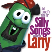 VeggieTales - And Now It?s Time For Silly Songs With Larry