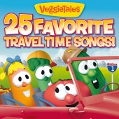 VeggieTales - 25 Favorite Travel Time Songs!