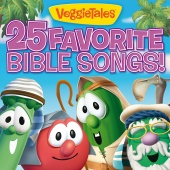 VeggieTales - 25 Favorite Bible Songs!