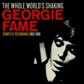 Georgie Fame - The Whole World?s Shaking