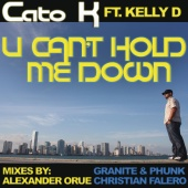 Cato K for Catostrophic Musique - U Cant Hold Me Down