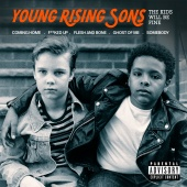 Young Rising Sons - The Kids Will Be Fine