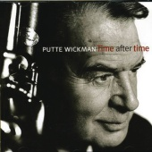 Putte Wickman - Time After Time