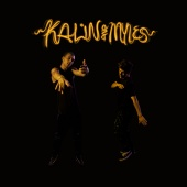 Kalin and Myles - Kalin And Myles