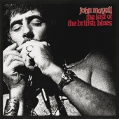 John Mayall - The Last Of The British Blues (Live)