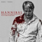 Brian Reitzell - Hannibal Season 2 Volume 2 (Original Television Soundtrack)