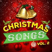 Christmas Songs & Christmas Hits & Christmas - Christmas Songs, Vol. 2