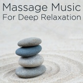 Massage Music & Spa & Deep Relaxation - Massage Music for Deep Relaxation