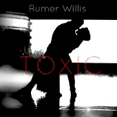 Rumer Willis - Toxic