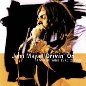 John Mayall - Drivin' On / The ABC Years 1975 To 1982