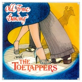 The Toetappers - Old Tyme Dancing