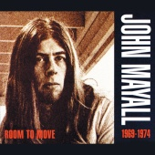 John Mayall - Room To Move 1969 - 1974