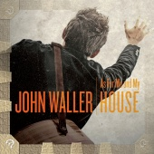 John Waller - As for Me and My House