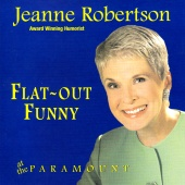 Jeanne Robertson - Flat Out Funny - at the Paramount