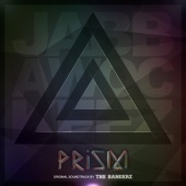 The Bangerz - Jabbawockeez Prism (Original Soundtrack)