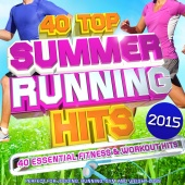 Cardio DJ's - 40 Top Summer Running Hits Playlist 2015 - 40 Essential Fitness & Workout Hits