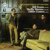 Bill Evans - A Simple Matter Of Conviction