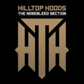 Hilltop Hoods - The Nosebleed Section