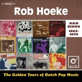 Rob Hoeke - Golden Years Of Dutch Pop Music