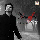 M.M. Ali - Bewafai (Rap Version)