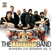 The Legends Band - Bhangra Live Sessions, Vol. 2
