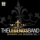 The Legends Band - Bhangra Live Sessions, Vol. 1