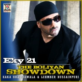 Eky 21 & Kaka Bhainiawala & Lehmber Hussainpuri - The Boliyan Showdown