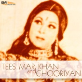 Tufail Farooki - Tees Mar Khan / Chooriyan