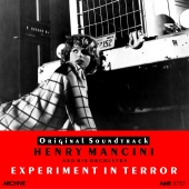 Henry Mancini and his Orchestra - Experiment in Terror (Original Motion Picture Soundtrack)