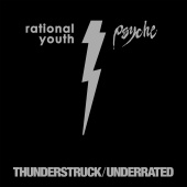 Rational Youth & Psyche - Thunderstruck / Underrated