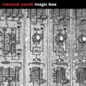 Rational Youth - Magic Box