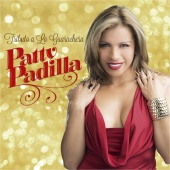 Patty Padilla - Tributo a la Guarachera
