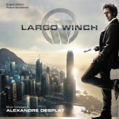 Alexandre Desplat - Largo Winch [Original Motion Picture Soundtrack]