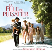 Alexandre Desplat - La Fille Du Puisatier [Original Motion Picture Soundtrack]