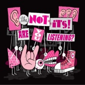 The Not-Its! - Are You Listening?
