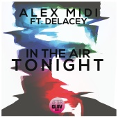 Alex Midi - In The Air Tonight (feat. Delacey)