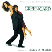 Hans Zimmer - Green Card (Original Motion Picture Soundtrack)