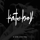 Kate Boy - A Girl Like You