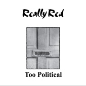 Really Red - Too Political (Halt and Catch Fire Version)