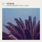 Kid606 - Going Back to Kali Yuga EP