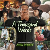 John Debney - A Thousand Words (Original Motion Picture Soundtrack)