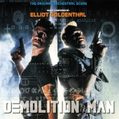 Elliot Goldenthal - Demolition Man (The Original Orchestral Score)