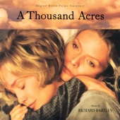Richard Hartley - A Thousand Acres (Original Motion Picture Soundtrack)
