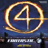 John Ottman - Fantastic 4 (Original Motion Picture Score)