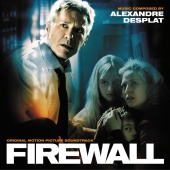 Alexandre Desplat - Firewall [Original Motion Picture Soundtrack]