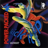 Azmat - Power Packed 4 (Kick It Up)