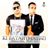 J-Dhillon - Ki Patah (Maybe)