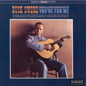 Buck Owen - You're for Me