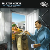 Hilltop Hoods - The Light You Burned