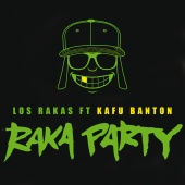 Los Rakas - Raka Party